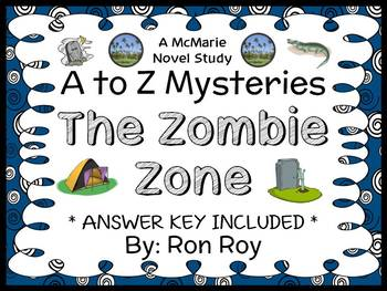 The Zombie Zone : A to Z Mysteries (Ron Roy) Novel Study / Comprehension