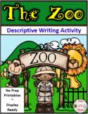 The Zoo ~ Descriptive Writing Activity