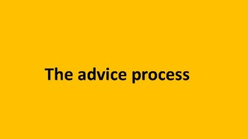 The advice process