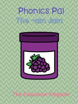 The -am Jam {A Phonics Pal}