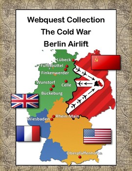 The Berlin Airlift -The Cold War-Webquest