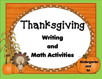 Thanksgiving Writing and Math Activities Kn and 1st- English