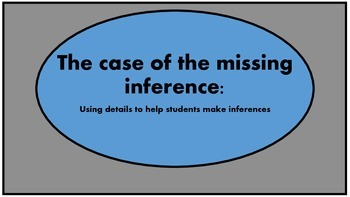 The case of the missing inference: Using details to help k