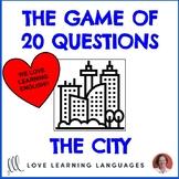 The city - 20 questions games - No prep ESL speaking activities