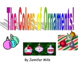 The colors of ornaments