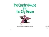 The country mouse and the city mouse recall, writing prompts