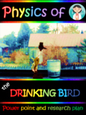 Heat engine: The drinking bird [PBL] 20 pg. powerpoint with videos