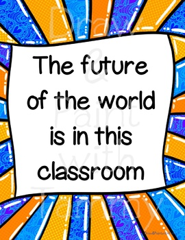 The future of the world is in this classroom poster