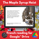 The great maple syrup heist French reading activity - Goog