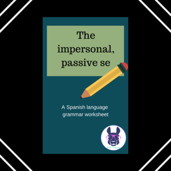 """The impersonal, passive """"se"""" in Spanish - Explanation and Worksheet"""