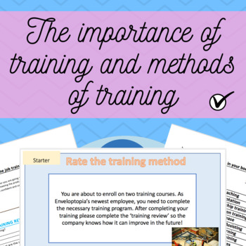 The importance of training and methods of training - Full Lesson