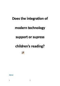 The integration of modern technology and the effects on children's reading