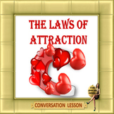 The laws of attraction – ESL adult conversation power-point lesson