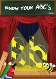 The letter Bb, phonics and writing pack (Know your ABC's s