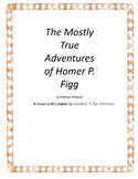 The Mostly True Adventures of Homer P. Figg Novel Unit Plus Grammar