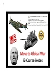 The move to Global War - IB Paper 1 Full Course Notes - 39 Pages