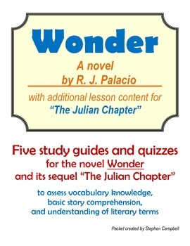 The novel Wonder - with The Julian Chapter - vocab and comprehension assessment