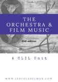 The orchestra and Film Music. A CLIL Unit