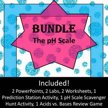 The pH Scale Bundle!  (All About Acids and Bases)