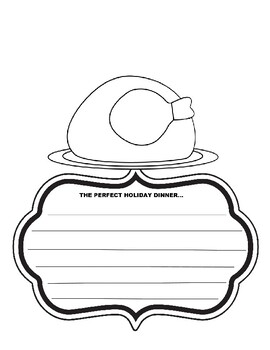 The perfect holiday dinner turkey writing prompt thanksgiving coloring