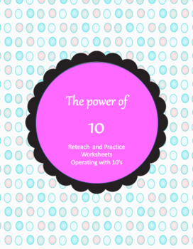 The power of operating with 10's reteach and/or guided practice
