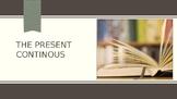 The present continuous - presentation