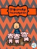The prodigal son/ El hijo Prodigo
