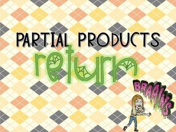 The return of... PARTIAL PRODUCTS!
