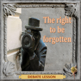 The right to be forgotten – ESL adult conversation and debate power-point lesson