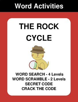 The rock cycle - Word Search, Word Scramble,  Secret Code,  Crack the Code