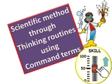 The scientific method through thinking routines using comm