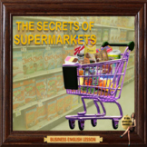 The secret marketing tricks of supermarkets – Business English