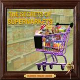 The secret marketing tricks of supermarkets – Business English