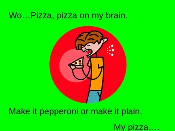 "The song ""Pizza Love"" with sing along powerpoint"