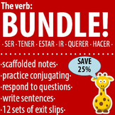 Spanish 1 - The verb: BUNDLE #1 - Ser, Tener, Estar, Ir, Querer, Hacer