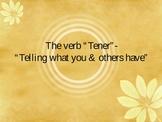 "The verb ""Tener"" & ""Tener que ___"" (Powerpoint Presentation)"