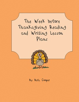 The week before Thanksgiving reading and writing lesson plans