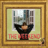 The weekend- ESL adult conversation power-point lesson