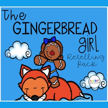 Gingerbread Girl Retelling Pack