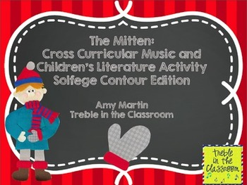 The Mitten: Music and Literature Activity Set