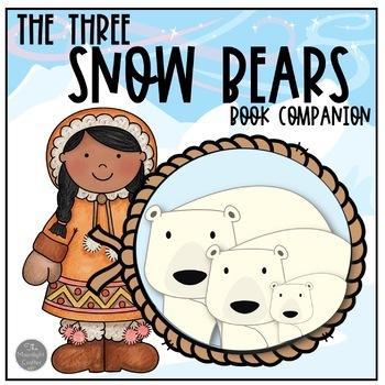 The Three Snow Bears Book Companion