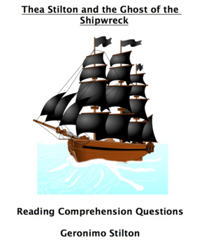 Thea Stilton and the Ghost of the Shipwreck Reading Comprehension Questions
