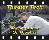 Theater Tech: Meeting Place of the Arts