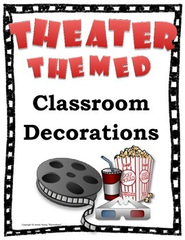 Theater Themed Classroom Decorations