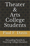 Theater and Arts College Students: Financing College Education