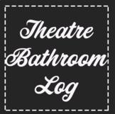 Theatre Bathroom Log