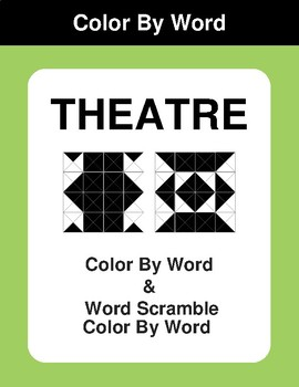 Theatre - Color By Word & Color By Word Scramble Worksheets