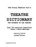 Theatre Dictionary - Over 750 Practical Theatrical Terms & Their Definitions