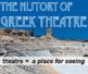 Drama - Theatre History - Greek Theatre Powerpoint
