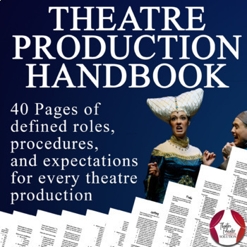 Theatre Production Handbook | DISTANCE LEARNING